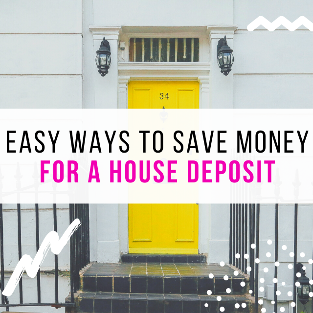 how to save money for a house deposit